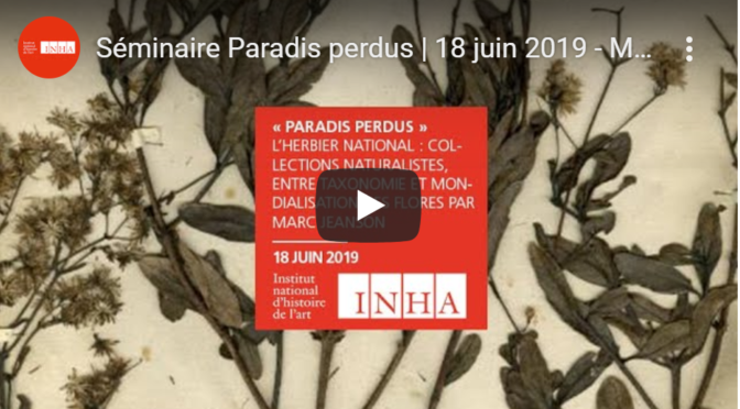 Séminaire Paradis perdus  18 juin 2019 – Marc Jeanson