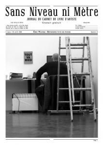 Éric Watier, Rétrospective de poche, publication du journal du cabinet du livre d'artiste, n° 8, 2008.Rennes, courtesy éditions Incertain Sens.