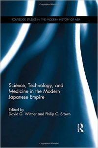 Science, Technology and Medicine in the Modern Japanese Empire