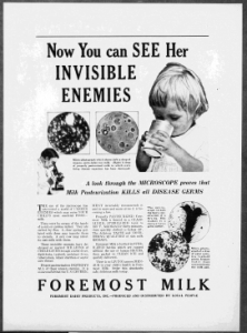 "Fig. 24 ""Now You can See Her Invisible Enemies"". Publicité pour Foremost Milk. 1929-1930. Source : J. Walter Thompson Company. 35mm Microfilm Proofs, 1906-1960 and undated. Reel 9."