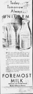 "Fig. 19. ""Today, Tomorrow. Always Uniform"". Fig. 18. ""Priceless Health In Every Bottle"". Fig. 11. ""Milk makes the Difference, Doctors Say"". Publicité pour Foremost Milk. 1929-1930. Source : J. Walter Thompson Company. 35mm Microfilm Proofs, 1906-1960 and undated. Reel 9."