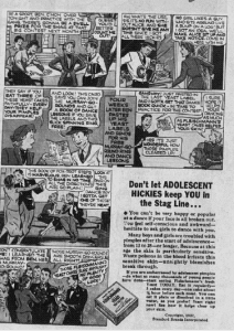 "Fig.4a. ""Don't Let Adolescent Hickies  keep you in the stag line"". Publicité pour Fleischmann's Yeast. Chicago Sunday Tribune, November 28 1937 (détail). Source : J. Walter Thompson Company. 35mm Microfilm Proofs, 1906-1960 and undated. Reel 49."