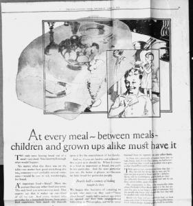 Fig. 26. At every meal - between meals - children and grow ups alike must have it ». Publicité pour Freihofer's Fine Bread, Trenton Evening Times, 1er avril 1926, p17. Source : J. Walter Thompson Company. 35mm Microfilm Proofs, 1906-1960 and undated. Reel 9. Cette argumentation a-t-elle survécu à la campagne pour le chewing-gum Wrigley (1931-1934) qui exploite le souci maternel des grignotages infantiles entre les repas ? Wrigley et Freihofer offrent deux solutions concurrentes pour combler l'insatiable appétit de l'enfant : la nouveauté du chewing-gum et le modernité des publicités ont pu effacer Freihofer s'il a persisté dans son passéisme.