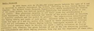 """Fig. 88 - """"Media Research"""" - The J.W.T News. 26 janvier 1948, vol.3, no4, p.4. Source : J. Walter Thompson Company. Newsletter collection, 1910-2005. Box MN9 (1945-1950). L'enquête conclut au rajeunissement et à la hausse de la scolarisation de la population américaine : 27 000 000 de jeunes (entre 6 et 24 ans) devraient être scolarisés d'ici 1950."""