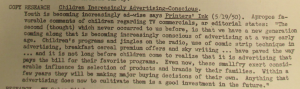 "Fig. 108 - ""Copy Resarch - Children Increasingly Advertising Conscious"" - The J.W.T News. 31 juillet 1950, vol.V, no.31, p.2. Source : J. Walter Thompson Company. Newsletter collection, 1910-2005. Box MN9 (1945-1950). Youth is becoming increasingly ad-wise says Printers'Ink (5/19/50) (...) Within a few years they will be making major buying decisions of their own. Anything that advertising does now to cultivate them is a good investment in the future."