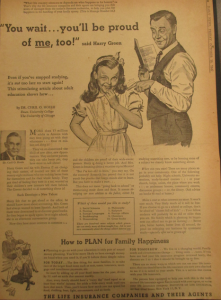 "Fig. - ""You wait...wou'll be proud of me, too"". Daily News, Friday, Cotober 10, 1947. Source : J. Walter Thompson Company. Domestic Advertisements collection 1875-2001 and undated, bulk 1920s-1990s. Institute of Life Insurance. Box IL2 (1946-1953). Les relations entre générations sont ici inversées : c'est la petite fille qui est appelée à être fière de son père qui reprend des études."