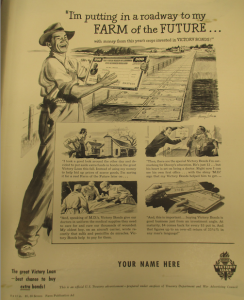 "Fig. - ""I am putting in a roadway to my farm of the future"" - Victory Loan - Farm Publication Ad, non daté, source inconnue."