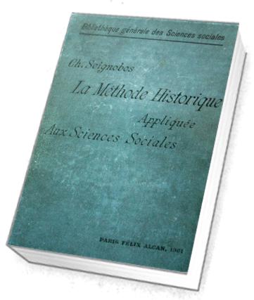Seignobos - La méthode historique - livre