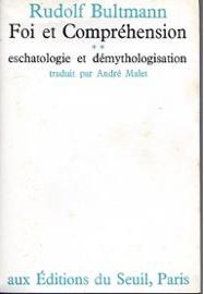 foi-et-comprehension-tome-2-eschatologie-et-demythologisation-de-rudolf-bultmann-livre-890418726_ML