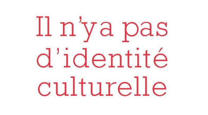Il n'y a pas d'identité culturelle, Editions de l'Herne, 2016《没有文化同一性,让我们捍卫文化资源》,联尔尼出版社,2016