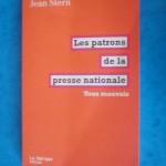 alt=Les patrons de la presse nationales. Tous mauvais, couverture, La fabrique, 2012.