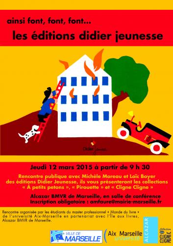 """Rencontre publique avec les éditions Didier Jeunesse, licence CC for Master pro """"Mondes du livre"""" AMU"""