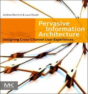 """Couverture de """"Pervasive Information Architecture"""""""