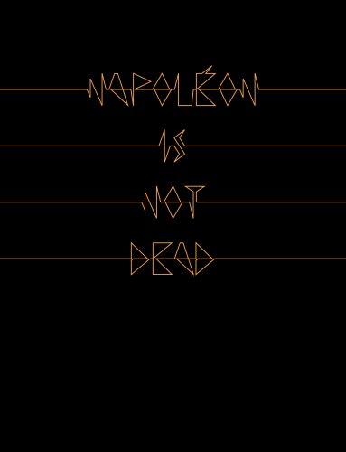 """Couverture de """"Napoléon Is Not Dead"""""""