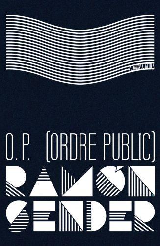 """Couverture d'""""O.P. (Ordre public)"""" de Ramón Sender"""