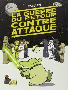 Couverture de La guerre du retour contre-attaque, Thierry VIVIEN, Jungle, 2012.