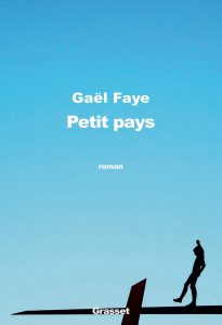 Couverture Petit pays, Gaël FAYE, Grasset, 2016.