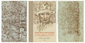 Le brouillard d'Arles, carnet retrouvé, Vincent Van Gogh, Bogomila Welsh-Ovcharov, feuilletage et extrait proposé par Le Seuil, 2016.
