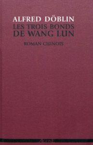 """Couverture Les Trois Bonds de Wang Lun, Alfred Döblin, Agone, coll. """"Manufacture de proses"""", 2011."""