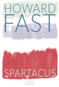 Couverture Spartacus, Howard Fast, Agone, 2016.