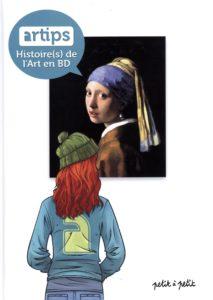 Artips, Histoire(s) de l'art en BD, Collectif, Éditions Petit à Petit, 2016.
