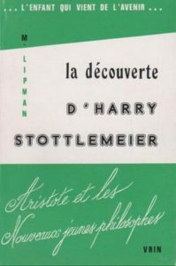 Couverture de La découverte d'Harry Stottlemeier, Matthew Lipman, Vrin, 1978.