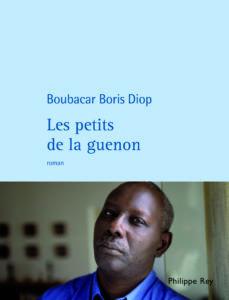 Couverture du livre Les Petits de la guenon de Boubacar Boris Diop aux éditions Philippe Rey, 2009.