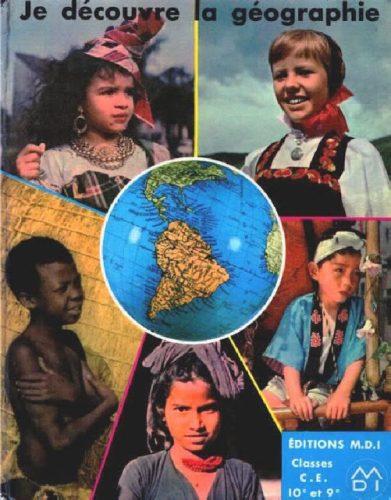 Couverture d'un manuel de CE1 et 2: Je découvre la géographie, édition MDI, 1973.