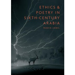 Ethics-and-Poetry-in-Sixth-Century-Arabia