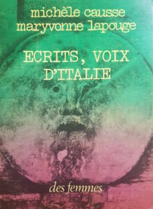 Couverture Michèle Causse, Maryvonne Lapouge, Écrits, voix d'Italie