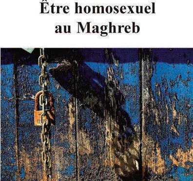 Sexualités dites atypiques au Maghreb La différence en question