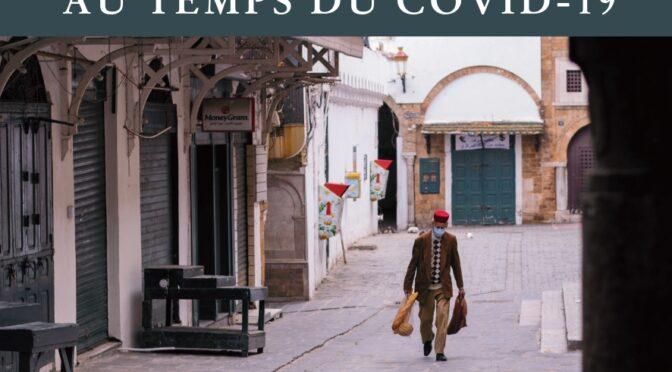 Vivre au temps du COVID-19. chroniques de confinement : regards de chercheurs depuis la tunisie