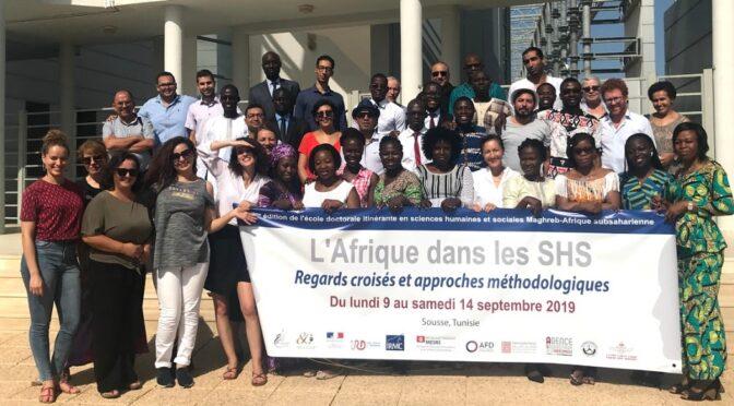 Retour sur la 4ème édition de l'Ecole doctorale itinérante en sciences humaines et sociales Maghreb-Afrique subsaharienne