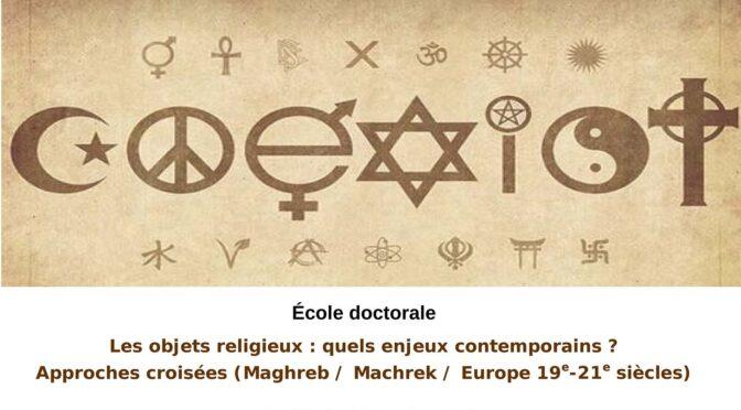 École doctorale : Les objets religieux au Maghreb et en Europe