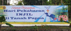 """""""Congratulations on the anniversary of the revelation of the gospel in Tanah Papua"""""""