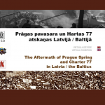 The Aftermath of Prague Spring and Charter 77 in Latvia