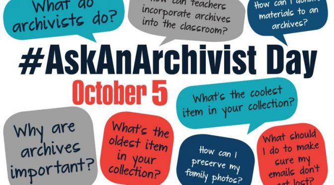 #AskAnArchivist Day – October 5