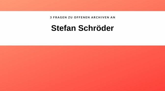 #3SAETZEOFFENEARCHIVE, HEUTE: STEFAN SCHRÖDER