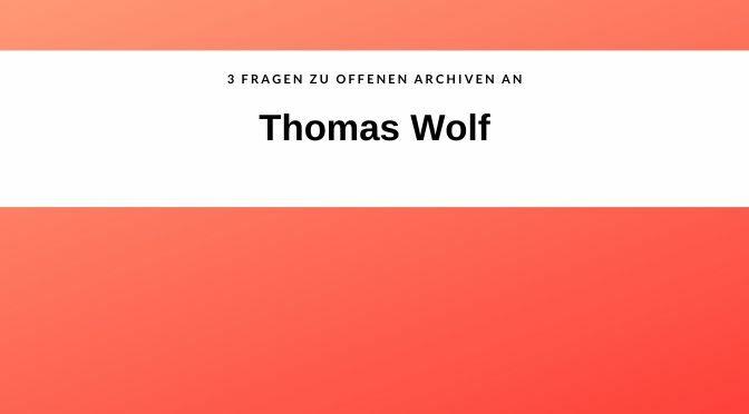 #3SAETZEOFFENEARCHIVE, HEUTE: THOMAS WOLF