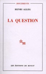Couverture l'ouvrage La Question, d'Henri Alleg, Les éditions de Minuit, 1958.