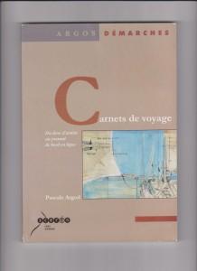 Carnets de voyage. Pascale Argod. SCEREN - CRDP d'Auvergne