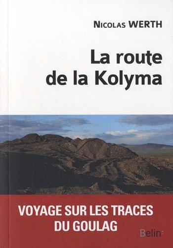 La route de Kolyma
