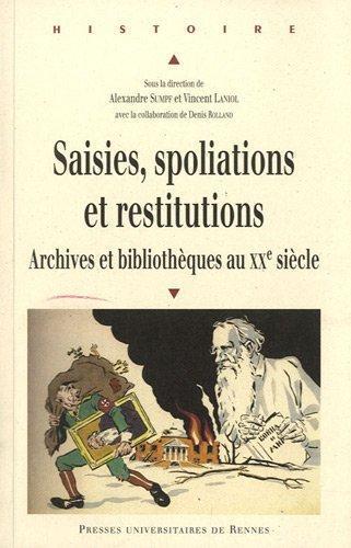 Saisies spoliations et restitutions
