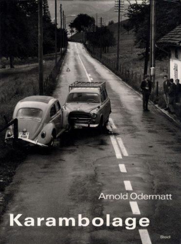 Arnold Odermatt, Karambolage, Steidl Verlag 2003