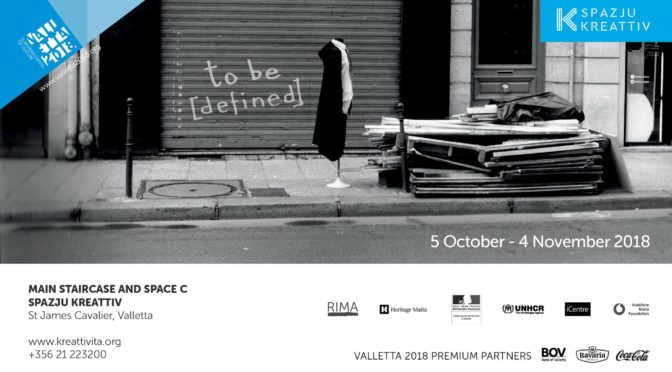 To be [defined]. Exposition  (5 oct. – 04 nov. 2018)