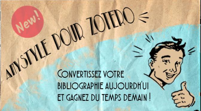ANYSTYLE pour ZOTERO : Convertissez votre bibliographie aujourd'hui et gagnez du temps demain!