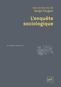 Notes de lecture: Enquête sociologique. Serge Paugam.