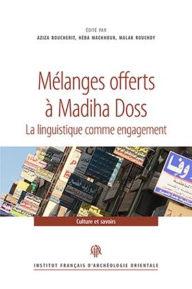 Couverture de l'ouvrage Mélanges offerts à Madiha Doss