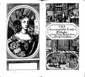 Hannah Woolley's The Accomplish'd lady's delight in preserving, physick, beautifying, and cookery (1675)