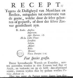 'Recept tegen de Dolligheyd van Menschen en Beesten,' (recipe against madness in humans and animals) anonymous pamplet, 1723